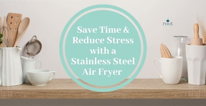 """wooden Kitchen counter with utensils white and turquoise circle on top with words saying """"save time and reduce stress with a stainless steel air fryer"""" 