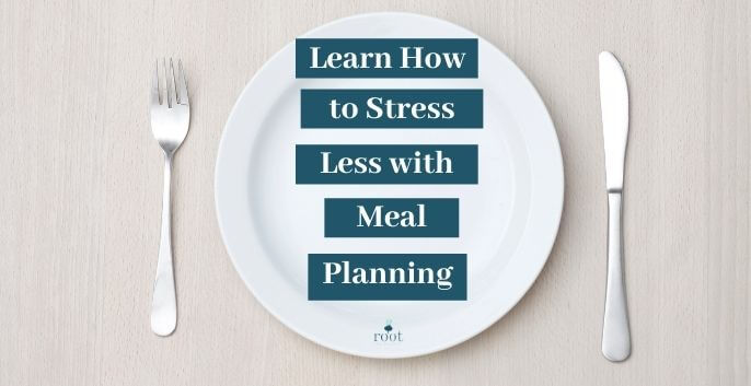 """white plate with fork and knife says """"learn how to stress less with meal planning"""" 