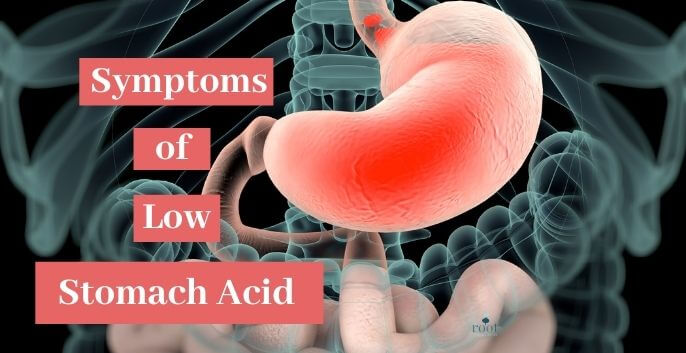 """X-ray image of pink stomach with words """"low stomach acid symptoms"""" 